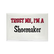 Trust Me I'm a Shoemaker Rectangle Magnet (10 pack