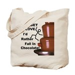 Forget Chocolate Tote Bag