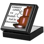 Forget Chocolate Keepsake Box