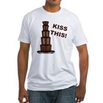Kiss This Fitted T-Shirt