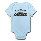 Hair Stylist Need Coffee Infant Bodysuit