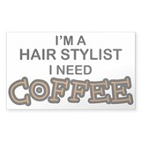 Hair Stylist Need Coffee Rectangle Decal