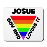 Josue Gay Pride (#006) Mousepad