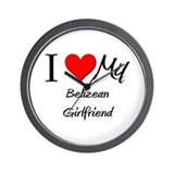 I Love My Belizean Girlfriend Wall Clock