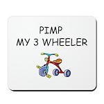 PIMP MY 3 WHEELER Mousepad