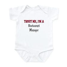 Trust Me I'm a Restaurant Manager Infant Bodysuit