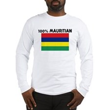 100 PERCENT MAURITIAN Long Sleeve T-Shirt