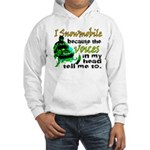 Voices in my head - snowmobile Hooded Sweatshirt