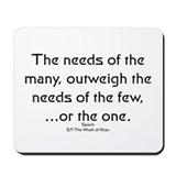 The needs of the many... Mousepad