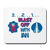 Blast Off with Ian Mousepad