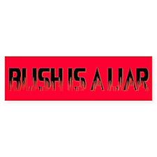 BUSH LIAR Bumper Bumper Sticker