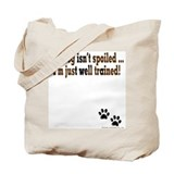 Spoiled Dog Tote Bag