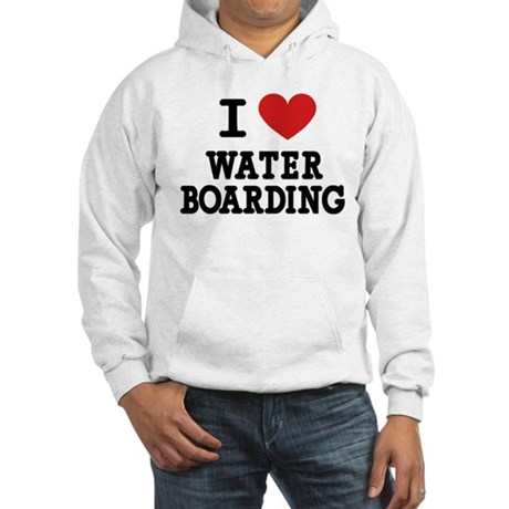 I Love Water Boarding Hooded Sweatshirt