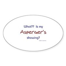 Asperger's Showing Oval Decal