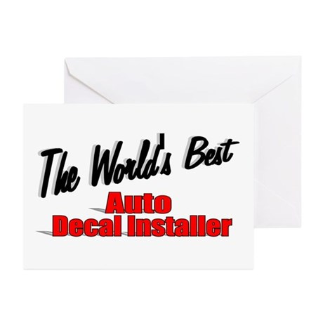 """The World's Best Auto Decal Installer"" Greeting C"