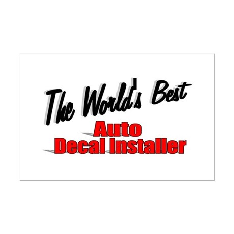 """The World's Best Auto Decal Installer"" Mini Poste"