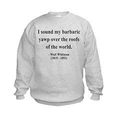 Walter Whitman 1 Kids Sweatshirt