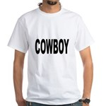 Cowboy (Front) White T-Shirt
