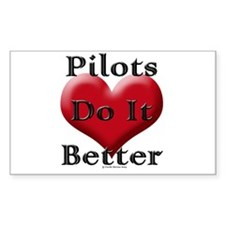Pilots do it better Rectangle Decal