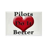 Pilots do it better Rectangle Magnet
