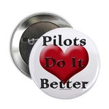 "Pilots do it better 2.25"" Button"