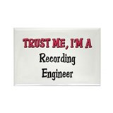 Trust Me I'm a Recording Engineer Rectangle Magnet