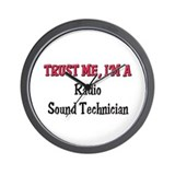 Trust Me I'm a Radio Sound Technician Wall Clock