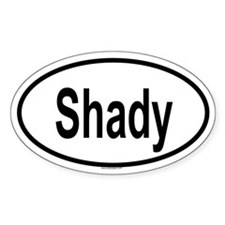 SHADY Oval Decal