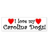 I Love My Carolina Dogs Bumper Bumper Sticker