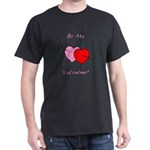 My Valentine Dark T-Shirt