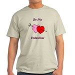 My Valentine Light T-Shirt