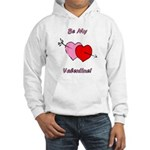 My Valentine Hooded Sweatshirt