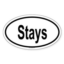 STAYS Oval Decal