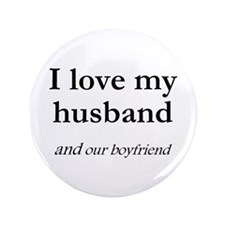 "Husband/our boyfriend 3.5"" Button"