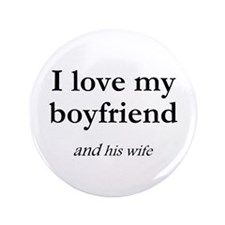 "Boyfriend/his wife 3.5"" Button"