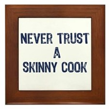 """A Skinny Cook"" - Framed Tile"