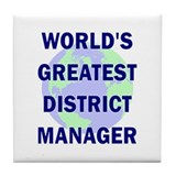 World's Greatest District Man Tile Coaster