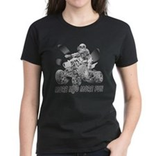 More Mud More Fun on an ATV (B/W) Tee