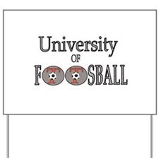 University of Foosball - Yard Sign