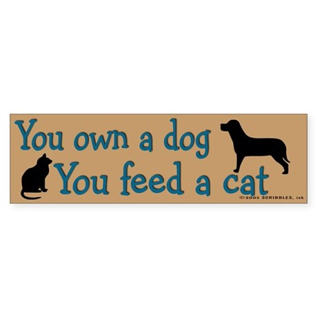 Own a Dog Bumper Sticker