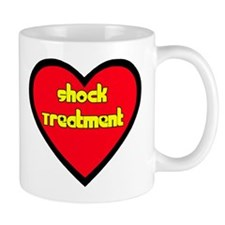 I love Shock Treatment Mug