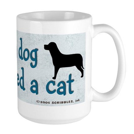 Own a Dog Large Mug