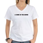 A chink in the armor Women's V-Neck T-Shirt
