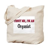 Trust Me I'm an Organist Tote Bag