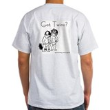 Got Twins?  Boy & Girl Ash Grey T-Shirt