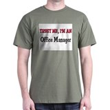 Trust Me I'm an Office Manager T-Shirt