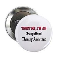Trust Me I'm an Occupational Therapy Assistant 2.2