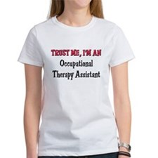 Trust Me I'm an Occupational Therapy Assistant Wom