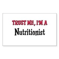 Trust Me I'm a Nutritionist Rectangle Bumper Stickers