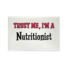 Trust Me I'm a Nutritionist Rectangle Magnet (10 p